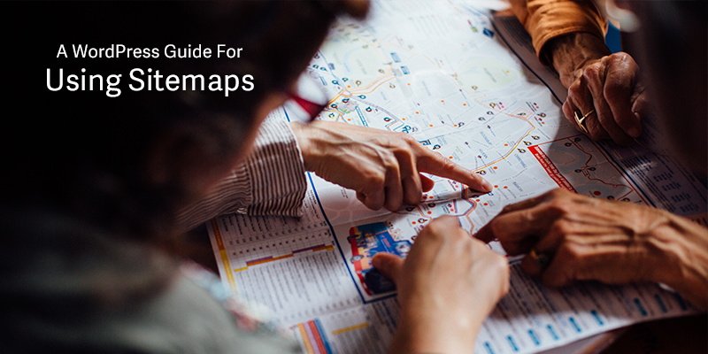 A Guide To Using Sitemaps